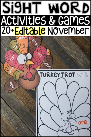 Are you looking for turkey and Thanksgiving themed editable sight word activities that you can change to meet the needs of your kindergarten or first grade students? Then, you will love Editable Sight Words Printables, Activities and Games for November.
