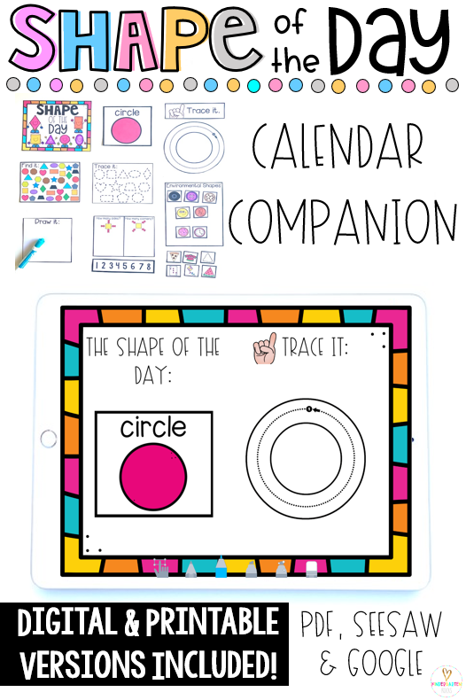 Are you looking for back to school activities to help make your morning meeting, calendar time or math corner more academic? Then, you will love Shape of the Day Calendar Companion. The boys and girls can spend a day or a week on each shape. This unit includes PDF Form as well as digital learning options for Seesaw and Google Classroom.